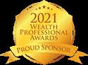 2021 Wealth Professional Awards - Proud Sponsor